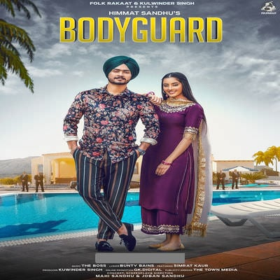 Bodyguard - Single Himmat Sandhu lyrics