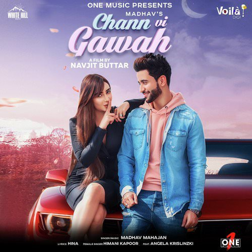 Chann Vi Gawah lyrics Madhav Mahajan