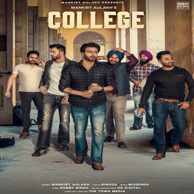 College - Single (by Mankirt Aulakh)