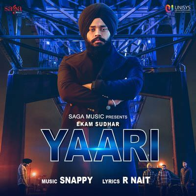 Ekam Sudhar - Yaari [with R Nait & Snappy]
