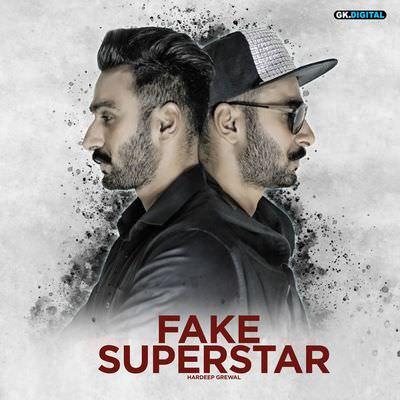 Fake Superstar - Single hardeep grewal