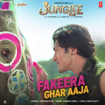 Fakeera Ghar Aaja (From Junglee) lyrics hindi