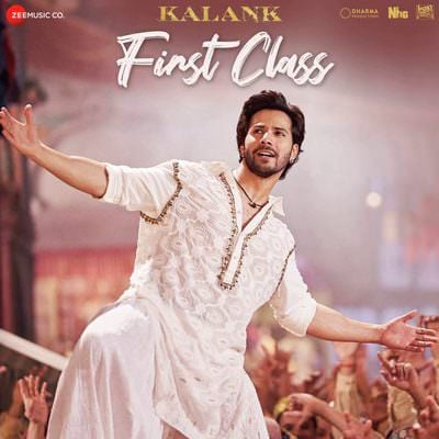 First Class hindi lyrics Kalank by Arijit Singh, Neeti Mohan