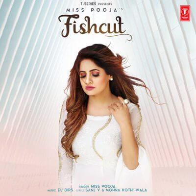 Fishcut - Single Miss Pooja lyrics