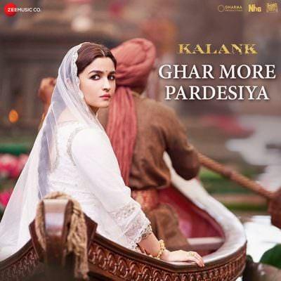 Ghar More Pardesiya hindi lyrics (From Kalank)
