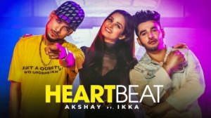 Heartbeat Lyrics – Akshay Feat. Ikka