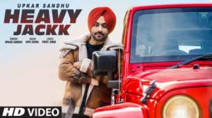 Heavy Jack Lyrics – Upkar Sandhu