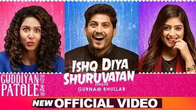 Ishq Diyan Shuruwatan Lyrics | Gurnam Bhullar | Ishq Diya Shuruvatan