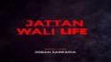 JATTAN WALI LIFE (FULL AUDIO) II JOBAN SARKARIA