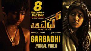KGF: Garbadhi Song Lyrics with Meaning in English