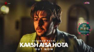 Kaash Aisa Hota Hindi Lyrics – Darshan Raval