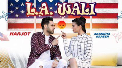 L.A. Wali Lyrics (New Punjabi Song) - Harjot & Jassi X