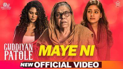 Maye Ni Lyrics – Guddiyan Patole | Gurnam Bhullar