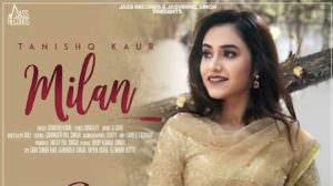 Milan Lyrics – Tanishq Kaur Ft. G Guri
