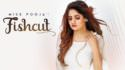 Miss Pooja Fishcut song lyrics
