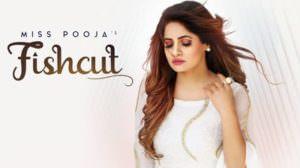 Fishcut Lyrics – Miss Pooja & DJ Dips