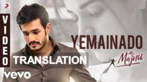 Yemainado Lyrics | Mr. Majnu | Meaning | Translation
