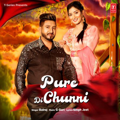 Pure Di Chunni - Single (by Balraj)