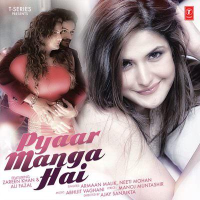 Pyaar Manga Hai - Single (by Armaan Malik, Neeti Mohan & Abhijit Vaghani)