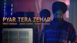 Pyaar Tera Zehar Lyrics – Preet Dhiman