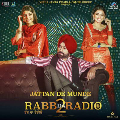 Rabb-Da-Radio-2-Punjabi-2019-jatatn de munde song