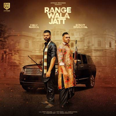 Range Wala Jatt (feat. Benny Dhaliwal) - Single (by Harj Nagra)
