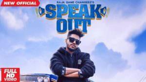 Speak Out Lyrics – Raja Game Changerz Ft. Sidhu Moose Wala