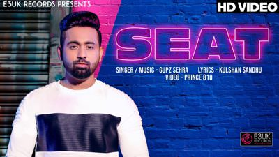 Seat song lyrics Gupz Sehra