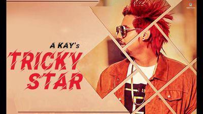 Tricky Star Lyrics – A Kay | Jutti Song