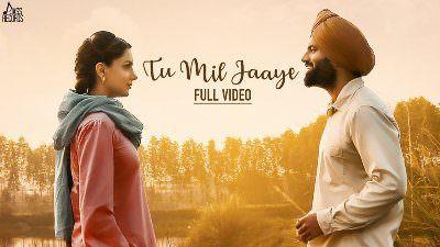 Tu Mil Jaaye Lyrics – Mannat Noor & Happy Raikoti