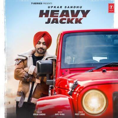 Upkar Sandhu - Heavy Jackk [with Gupz Sehra]