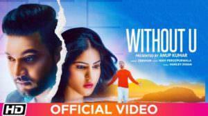 Without U – Zeeshan