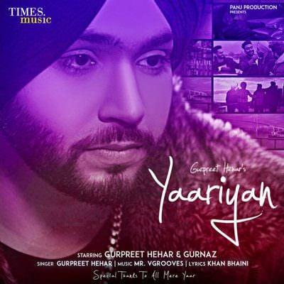 Yaariyan - Single (by Gurpreet Hehar)