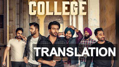 Mankirt Aulakh – College Punjabi Song Lyrics Meaning