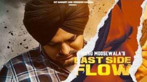 East Side Flow | Song Lyrics | Sidhu Moose Wala
