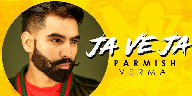 ja ve ja ve meaning parmish verma