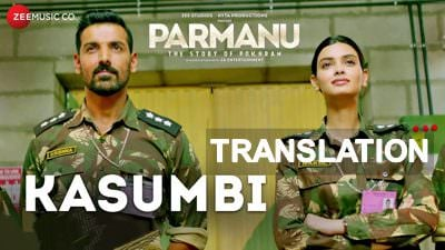 kasumbi parmanu song meaning