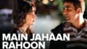 main jaha rahu lyrics in hindi