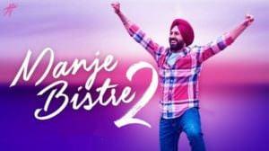 Manje Bistre 2 (2019) Punjabi Movie Songs, Lyrics & Translations
