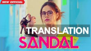 Sunanda – Sandal Punjabi Song – Translation of Lyrics in English | Meaning