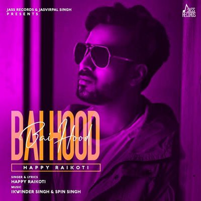 Bai Hood Happy Raikoti lyrics