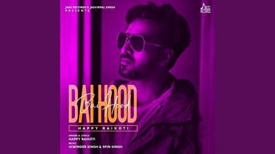 Bai Hood Lyrics – Happy Raikoti