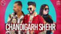 Chandigarh Shehr G Khan & Afsana Khan Garry Sandhu