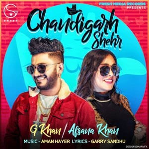 Chandigarh Shehr song g khan afsana lyrics