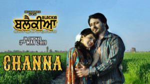 Channa Lyrics – Blackia | Mannat Noor & Feroz Khan