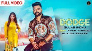 DODGE Lyrics – Gulab Sidhu & Gurlez Akhtar