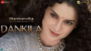 Dankila | Lyrics Meaning | Manikarnika | Kangana Ranaut