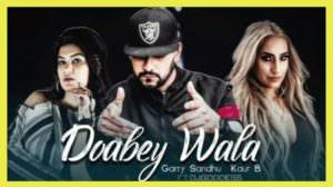 Doabey Wala Lyrics – Garry Sandhu & Kaur B