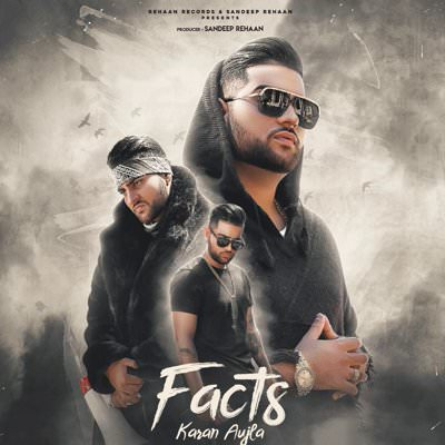 "FACTS LYRICS - An inspirational yet motivating latest Punjabi song from artist KARAN AUJLA has released today. The singer also has penned the Punjabi lyrics for the track, produced by Deep Jandu. Be2gether Pros is the team behind making of the music video for ""Facts"" track and Rehaan Records has released it on YouTube and other digital media platforms."
