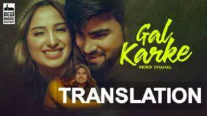 Inder Chahal – Gal Karke Song Lyrics Meaning